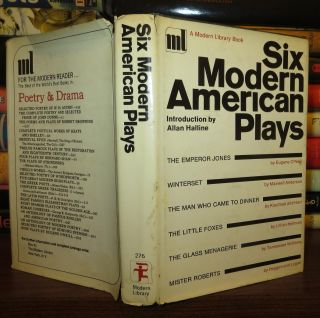 SIX MODERN AMERICAN PLAYS. Allan Halline, Maxwell Anderson Eugen O'Neill, George S. Kaufman,...