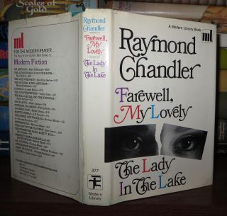 FAREWELL, MY LOVELY AND THE LADY IN THE LAKE. Raymond Chandler