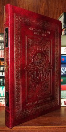 MUCH ADO ABOUT NOTHING Easton Press. William Shakespeare