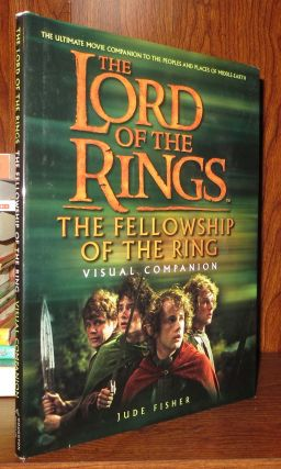 FELLOWSHIP OF THE RING VISUAL COMPANION The Lord of the Rings. Jude J. R. R. Tolkien Fisher