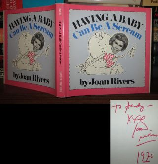 HAVING A BABY CAN BE A SCREAM Signed 1st. Joan Rivers