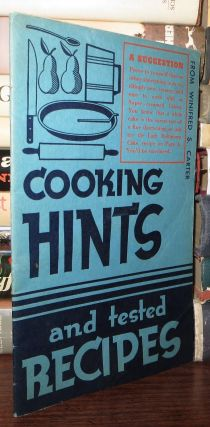 COOKING HINTS AND TESTED RECIPES