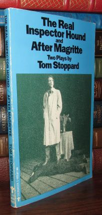 REAL INSPECTOR HOUND AND AFTER MAGRITTE. Tom Stoppard