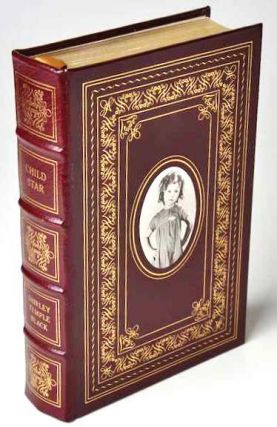 CHILD STAR Signed Easton Press. Shirley Temple Black