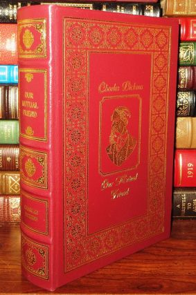 OUR MUTUAL FRIEND Easton Press. Charles Dickens