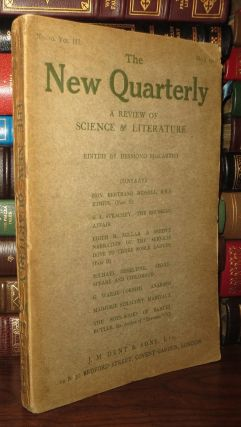 THE NEW QUARTERLY A Review of Science and Literature, Vol. III, No. 10, May 1910. Samuel Butler...