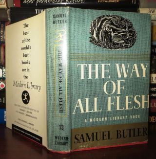 THE WAY OF ALL FLESH. Samuel Butler