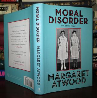 MORAL DISORDER And Other Stories. Margaret Atwood