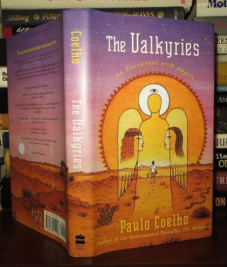 THE VALKYRIES An Encounter with Angels