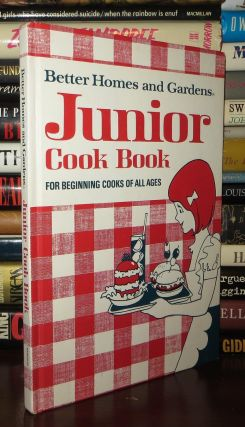 JUNIOR COOK BOOK For Beginning Cooks of all Ages. Better Homes, Gardens