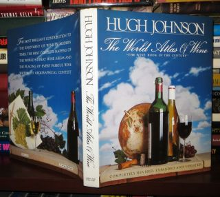THE WORLD ATLAS OF WINE A Complete Guide to the Wines and Spirits of the World. Hugh Johnson