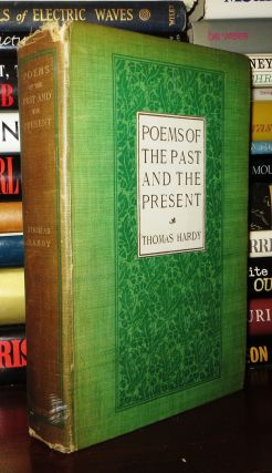 POEMS OF THE PAST AND THE PRESENT. Thomas Hardy