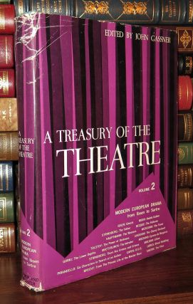 A TREASURY OF THE THEATRE Volume 2. John - August Strindberg Gassner, Jean Paul Sartre, Henrik...