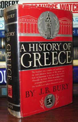 A HISTORY OF GREECE. J. B. Bury