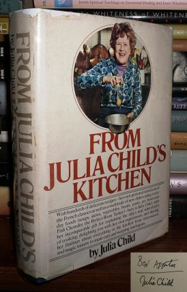 FROM JULIA CHILD'S KITCHEN Signed 1st