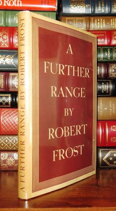 A FURTHER RANGE. Robert Frost