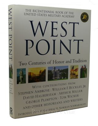 WEST POINT Two Centuries of Honor and Tradition. Stephen Ambrose, William F. Buckley, David...