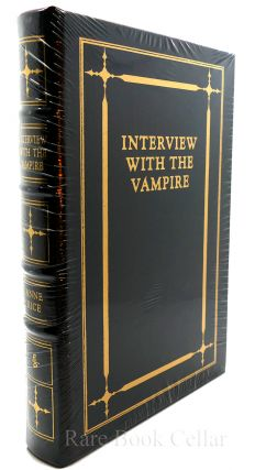 INTERVIEW WITH THE VAMPIRE Signed Easton Press