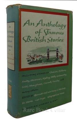 AN ANTHOLOGY OF FAMOUS BRITISH STORIES. Bennett Cerf, Henry Moriarty