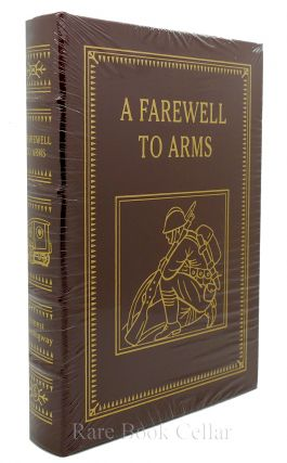 A FAREWELL TO ARMS Easton Press. Ernest Hemingway