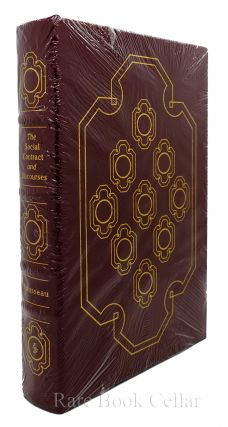 THE SOCIAL CONTRACT AND DISCOURSES Easton Press. Jean-Jacques Rousseau
