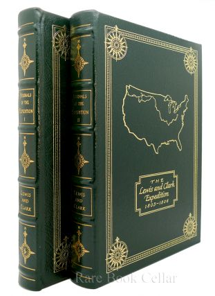 THE JOURNALS OF THE EXPEDITION UNDER THE COMMAND OF CAPTS. LEWIS AND CLARK Easton Press