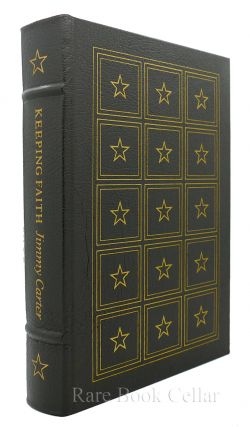 KEEPING FAITH : MEMOIRS OF A PRESIDENT Signed Easton Press