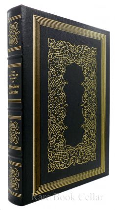 THE LITERARY WORKS OF ABRAHAM LINCOLN Easton Press. Abraham Lincoln John Steuart Curry Ill Carl...