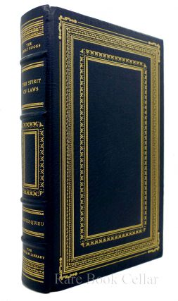 THE SPIRIT OF LAWS Franklin Library Great Books of the Western World. Baron De Montesquieu...