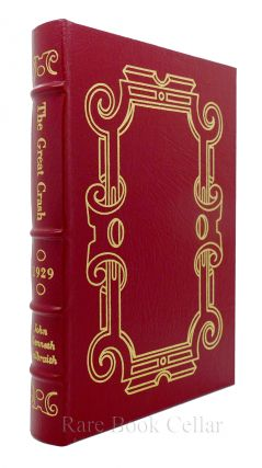 THE GREAT CRASH 1929 Easton Press. John Kenneth Galbraith