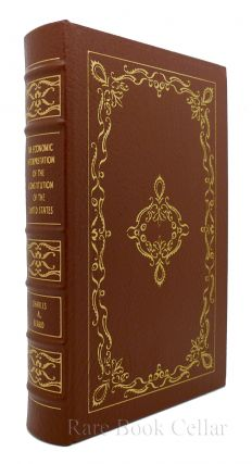 AN ECONOMIC INTERPRETATION OF THE CONSTITUTION OF THE UNITED STATES Easton Press. Charles A. Beard