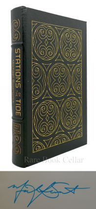 STATIONS OF THE TIDE Signed Easton Press