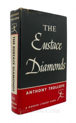 THE EUSTACE DIAMONDS. Anthony Trollope