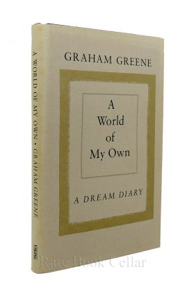 A WORLD OF MY OWN A Dream Diary