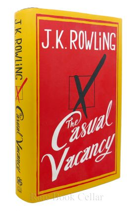 THE CASUAL VACANCY. J. K. Rowling