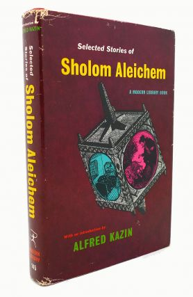 SELECTED STORIES OF SHOLOM ALEICHEM