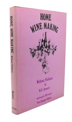 HOME WINE-MAKING WITHOUT FAILURES