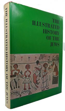 THE ILLUSTRATED HISTORY OF THE JEWS