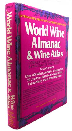WORLD WINE ALMANAC & WINE ATLAS : Complete Wine Buying Guide & Catalogue of Wine Labels
