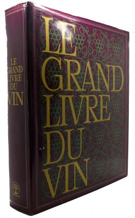 THE GREAT BOOK OF WINE. Edita Lausanne
