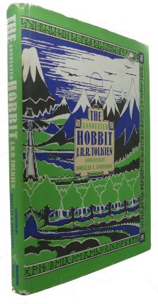 THE ANNOTATED HOBBIT The Hobbit, or, There and back again. J. R. R. Tolkien
