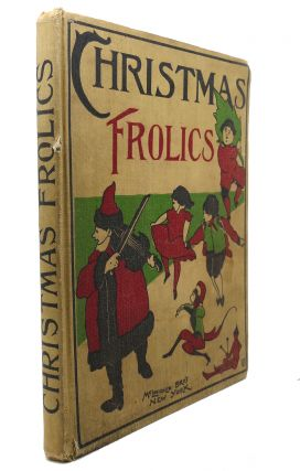 CHRISTMAS FROLICS : And Other Poems and Stories