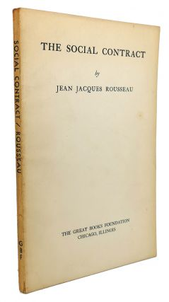 THE SOCIAL CONTRACT. Jean Jacques Rousseau