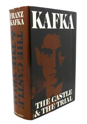 THE CASTLE & THE TRIAL. Franz Kafka