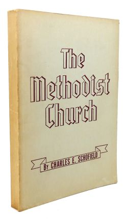 THE METHODIST CHURCH : A Manual on the Organization and Work of the Methodist Church. Charles E....