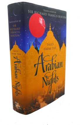 TALES FROM THE ARABIAN NIGHTS. Sir Richard Francis Burton