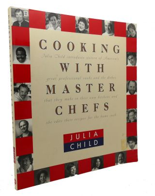 COOKING WITH MASTER CHEFS. Julia Child