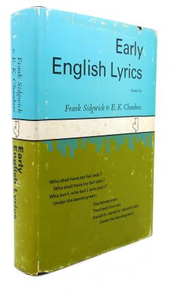 EARLY ENGLISH LYRICS : Amorous, Divine, Moral, and Trivial