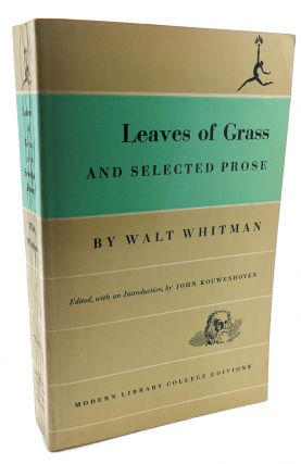 LEAVES OF GRASS AND SELECTED PROSE. Walt Whitman