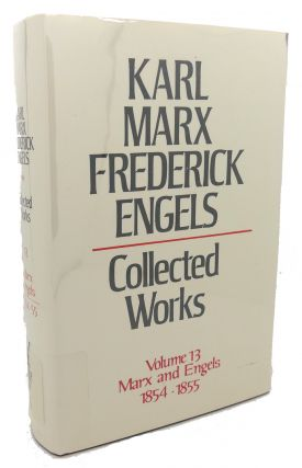 COLLECTED WORKS, VOLUME 13 : Marx and Engels, 1854 - 1855